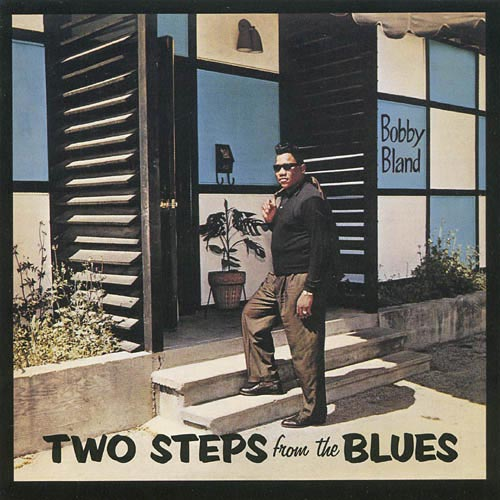 Bobby Bland - Two Steps from the Blues (1973)