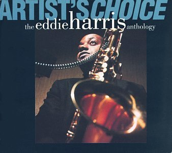 "Featured recording ""Artists Choice: The Eddie Harris Anthology"""