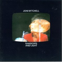 joni mitchell shadows and light live cover.jpg